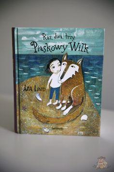 Piaskowy Wilk – recenzja KSIĄŻKA + SPEKTAKL   Bajkochłonka Cover, Books, Art, Historia, Art Background, Libros, Book, Kunst, Performing Arts
