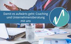 Damit es aufwärts geht: Coaching und Unternehmensberatung mit uns