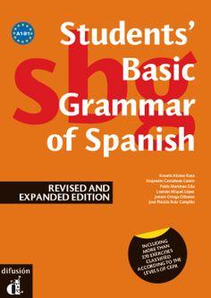 Students' Basic Grammar of Spanish. English Edition. Ed. Difusión. Más info: http://www.difusion.com/ele/coleccion/gramatica/0/gramatica-basica-del-estudiante-de-espanol/referencia/students-basic-grammar-of-spanish-english-edition/