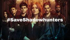#Saveshadowhunters Save Shadowhunters!