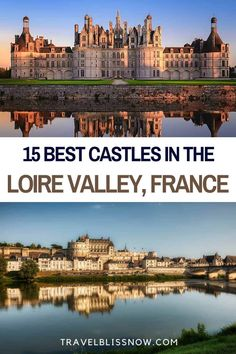 The Best Castles in the Loire Valley + Tips for Visiting   Loire Valley castles   Loire Valley Chateaux   Things to do in the Loire Valley   Where to stay in the Loire Valley   Loire Valley castle tours #Loire #France #castles #travelblissnow Paris Travel Guide, Europe Travel Tips, European Travel, Travel Guides, Travel Articles, Travel Goals, Paris Itinerary, France Photography, Visit France