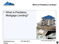 What is predatory lending? 9 tips from Real Estate Law Center Estate Law, Real Estate, Real Estates