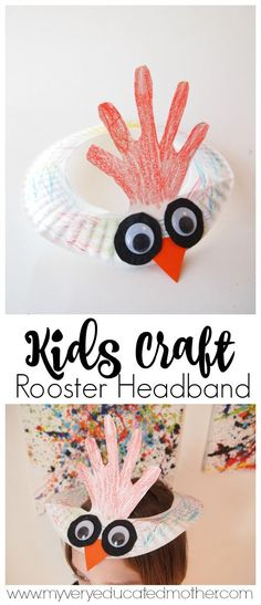 Celebrate the Year of the Rooster with these Paper Plate Headbands! Cute Kids Crafts, Farm Crafts, Animal Crafts For Kids, Daycare Crafts, Classroom Crafts, Camping Crafts, Toddler Crafts, Art For Kids, Farm Animal Crafts