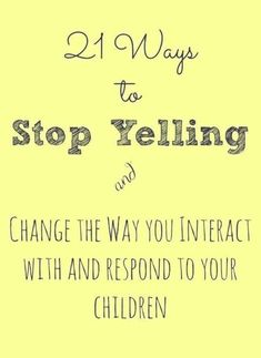 Great tips on how to stop yelling at the kids & change the way you interact with them! Toddler Behavior, Toddler Discipline, Positive Discipline, Dad Advice, New Parent Advice, Peaceful Parenting, Gentle Parenting, Parenting Books, Parenting Teens