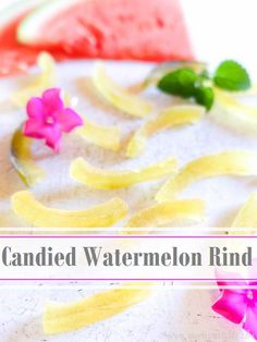 Candied Watermelon Rind Recipe Candy Recipes, Fruit Recipes, Plant Based Recipes, Sweet Recipes, Vegan Recipes, Watermelon Rind Candy Recipe, Watermelon Recipes, Watermelon Pickles, Gluten Free Snacks