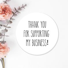 Business Labels, Business Thank You, Business Stickers, Business Stamps, Print Thank You Cards, Thank You Stickers, Body Shop At Home, The Body Shop, Thank You Quotes For Support