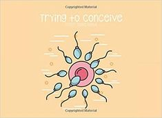Trying to Conceive - Fertility Tracker: Trying To Conceive (TTC) is not easy! Monitor your menstrual cycle and fertile period, BBT chart + PMS tracker . 120 pages (Women Health log book COLLECTION) Fertility Tracker, Conceiving, Trying To Conceive, Women Health, Menstrual Cycle, Pms, Book Collection, Bujo