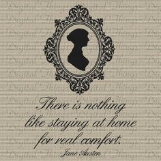 there is nothing like staying at home for real comfort jane austen - Google Search