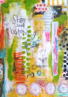 Stop and Listen. A journal page by Dori Patrick.