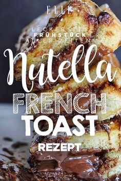 Das leckerste Frühstück aller Zeiten: Nutella French Toast#nutella #frenchtoast #toast #breakfast #frühstück #recipe #recipeideas #sweets #loveit
