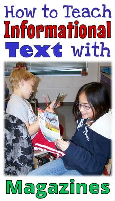 Teaching Informational Text with Magazines Guided Reading Strategies, Reading Lessons, Teaching Reading, Reading Comprehension, Math Lessons, Children's Magazines, Magazines For Kids, Nonfiction Text Features, Text Structures