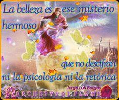 """Archetypal Flame - Borges Un nuevo mes maravilloso """"La belleza es ese misterio hermoso que no descifran ni la psicología ni la retórica"""". Jorge Luis Borges Amor y Luz,♡ ☯ ∞ ☼  #agape #fos #gif #GIFS #QUOTES #JorgeLuisBorges #ομορφιά #αγάπη #μυστήριο #υπέροχο #φράσεις  #beauty   #mystery   #wonderful   #physology   #rhetoric  #maravilloso #misterio #retórica"""