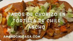 Deliciosos tacos de chorizo, papas y zanahorias en tortilma de chile ancho. Riquisilos y con ingredientes muy sencillos. Pruébalos, no te vas a arrepentir Mexican Food Recipes, Ethnic Recipes, Chile, Foods, Videos, Home, Chorizo Tacos, Food Cakes, Carrots