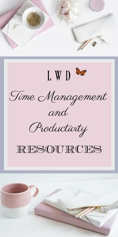 LWD Time Management and Productivity Resources - Life with Dee Retro Housewife, Mental Health Resources, Planner Tips, Best Planners, Organized Mom, Time Management Tips, Personal Goals, Learning To Be, Book Recommendations