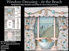 Window Dressing At the Beach on Craftsuprint designed by Mary MacBean - Window card with a view of a vintage beach scene. The kit has 3 sheets which include decoupaged curtains, pelmet and tiebacks, a matching insert and 5 sentiment tags including a blank one for your own message. There are also 2 smaller insert images that can be used to give a professional looking finish to the inside front and the outside back of the card, or be used as gift cards or tags. - Now available for download!