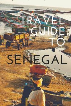 Travel guide to Senegal More