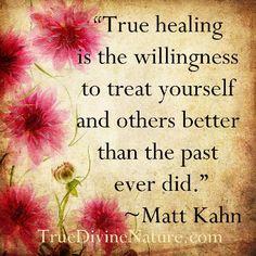 True healing quote from Matt Kahn