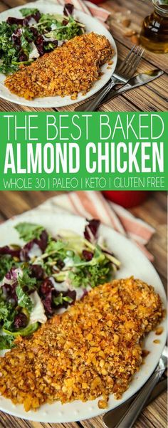 One of the best paleo almond chicken recipes ever! This Whole 30 almond chicken is easy to make, baked, healthy, and perfect with a salad! Or if you want - slice it up and make almond chicken tenders instead. Even works for a Keto diet! #whole30recipes