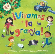 Spanish Story for Kids – Activities for Vivamos la Granja This book comes with an audio CD that sings the story. Great for kids learning Spanish! http://www.spanishplayground.net/spanish-story-for-kids-activities-vivamos-la-granja/
