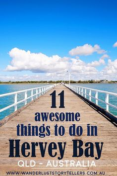 11 Awesome things to do in Hervey Bay, QLD (Australia). From the most popular Hervey Bay attractions, to the top 5 free activities, to things to do in Hervey Bay for kids! An awesome little town on the Fraser Coast to discover!  Read more on http://wanderluststorytellers.com.au