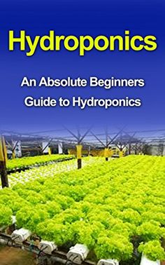 FREE TODAY  Hydroponics: Hydroponics For Beginners: A Step by Step Guide to Master Hydroponics at Home (Hydroponics, Hydroponics for Beginners, Hydroponics guide, ... Hydroponics for Dummies, Hydroponics food) by Richard Thomas http://www.amazon.com/dp/B00YETB7Q4/ref=cm_sw_r_pi_dp_VYspwb0TX1Y1V