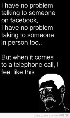 HATE talking on the phone...