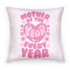 Look Human Mother of the Year pillow