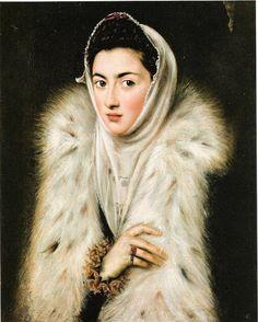 1570s A Lady in a Fur Wrap, by Domenikos Theotokopoulos, known as El Greco (1541-1614)
