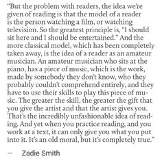Zadie Smith, on reading Zadie Smith, Literary Quotes, Pretty Words, Satire, Ministry, Book Worms, Good Books, Texts, Literature