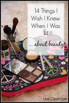 Have a teen or preteen heading Back to School? What I wish I knew at 14 about beauty: make up, lotions, creams, perfumes … all full of questionable and toxic ingredients. What to do: http://live-clear.com/14-things-i-wish-i-knew-at-14-beauty/ .