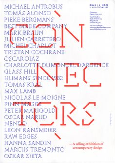 'Connectors' was an exhibition of work by product designers and makers at the Saatchi Gallery. Europa designed the exhibition graphics including a bespoke typeface for the show.