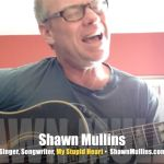 Shawn Mullins returns with songs of love and protest! VIDEO INTERVIEW, LIVE PERFORMANCE