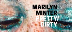 For over three decades Marilyn Minter has produced lush paintings, photographs, and videos that vividly manifest our culture's complex and contradictory emotions around the feminine body and beauty. Description from camh.org. I searched for this on bing.com/images