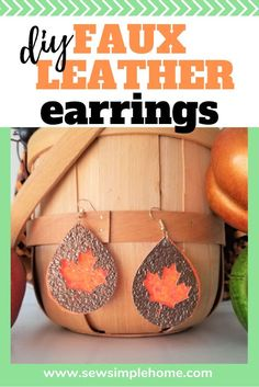 Sew Simple Home Festive Fall Faux Leather Earrings with Cricut Cut File Small Gold Hoop Earrings, Small Gold Hoops, Circle Earrings, Diy Leather Earrings, Diy Earrings, Leather Jewelry, Etsy Jewelry, Jewelry Crafts, Leather Projects