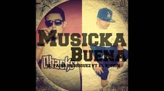 Musicka Buena   El Paisa Rodriguez ft El K trin