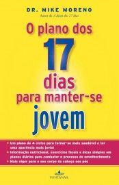 Download O Plano dos 17 dias para manter-se Jovem - Dr Mike Moreno em ePUB mobi e PDF