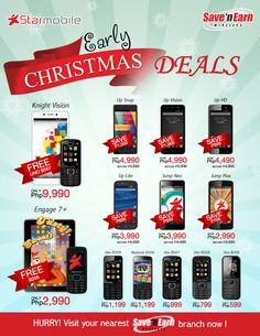 Here's an Early Christmas Offer exclusively for you!  Avail your favorite Starmobile cellphones and smartphones now and SAVE up to 1,000.00.   Hurry!, Visit your nearest Save 'N Earn branch now!  #EarlyChristmasDeals #Starmobile #savenearnwireless