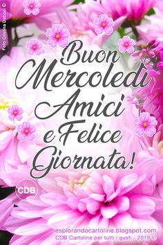 Italian Greetings, Good Morning, Diy Crafts, Facebook, Anime, Card Stock, Pink, Valentines, Happy Wednesday