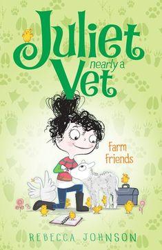 Farm Friends: Juliet, Nearly a Vet (Book by Rebecca Johnson Her Calves, Friend Book, Orphan, Children's Place, Friends, Books, Anime, Kids, Year 2