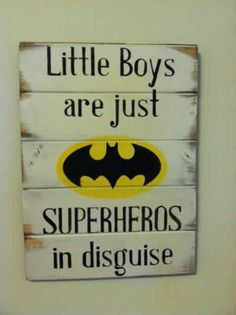Little boys are superheroes in disguise! Love it! Would be perfect for Dominic!