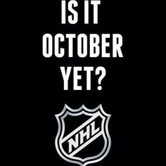 Is It October Yet? I'm getting so impatient!!! I just want to see my caps play