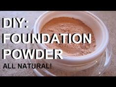 ▶ DIY Makeup - Make Your Own All Natural & Organic Cosmetic Foundation Powder (Simple Ingredients) - YouTube