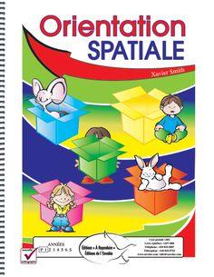 Voici un document qui contient plusieurs activités liées aux notions spatiales. Celui-ci permettra à l'élève de voir et de revoir des notions telles que la gauche et la droite, le bas et le haut, l'intérieur et l'extérieur; sur et sous, devant et derrière, etc.