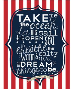 Take Me to the Ocean; Let me sail the open sea. To breathe the warm and salty air, and dream of things to be. {Original poem by Erica Billups}  Ocean quotes, Sea quotes, Boats, sailing quotes
