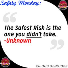 At Wachs Services, Safety is not just an objective but at the center of our culture!  Remember to always be observant of your surroundings and of the work being performed around you.  Remember you have the power to step in and stop a unsafe act before it is started.