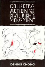 Collective action and the civil rights movement / Dennis Chong