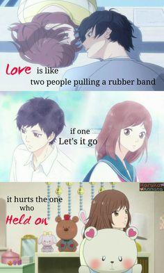 El amor es como si dos personas empujaran de una banda de goma. Si uno se va, daña al otro que la sostiene.