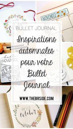 Inspirations automnales pour votre Bullet Journal ! Automne Bullet Journal