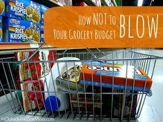 Do you spend more than you want to at the grocery store each week? Is your budget completely blown? Learn how NOT to blow your grocery budget via OutsideTheBoxMom.com
