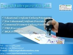 Superb Enterprises is a pioneer company lending its helping hand to the common people in their necessity of simplifying Non-Educational, Commercial and Educational Degree Certificate Apostille Procedure. SEPL assists in Marriage & Birth Certificate Apostille Stamp services across India through its presence of branches in 12 locations in 9 cities.